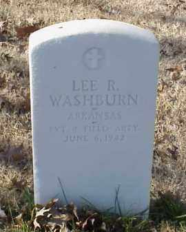 WASHBURN (VETERAN WWI), LEE R - Pulaski County, Arkansas   LEE R WASHBURN (VETERAN WWI) - Arkansas Gravestone Photos