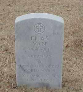 WHEAT  (VETERAN WWII), ELIAS VAN - Pulaski County, Arkansas | ELIAS VAN WHEAT  (VETERAN WWII) - Arkansas Gravestone Photos