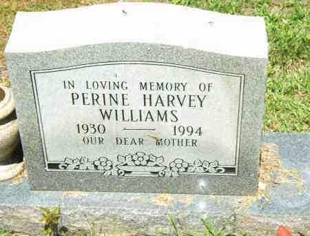 HARVEY WILLIAMS, PERINE - Pulaski County, Arkansas | PERINE HARVEY WILLIAMS - Arkansas Gravestone Photos