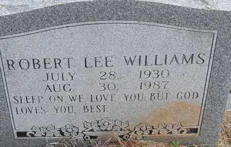 WILLIAMS, ROBERT LEE - Pulaski County, Arkansas | ROBERT LEE WILLIAMS - Arkansas Gravestone Photos