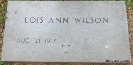 WILSON, LOIS ANN - Pulaski County, Arkansas | LOIS ANN WILSON - Arkansas Gravestone Photos