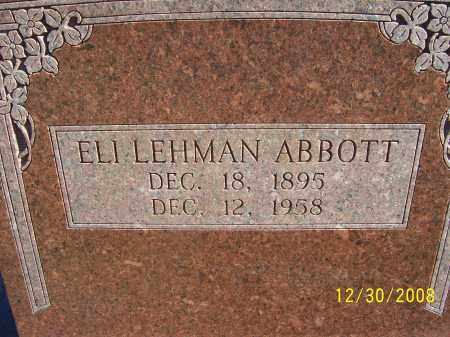 ABBOTT, ELI LEHMAN - Randolph County, Arkansas | ELI LEHMAN ABBOTT - Arkansas Gravestone Photos