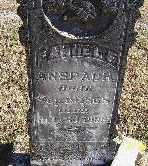 ANSPACH, SAMUEL F. - Randolph County, Arkansas | SAMUEL F. ANSPACH - Arkansas Gravestone Photos