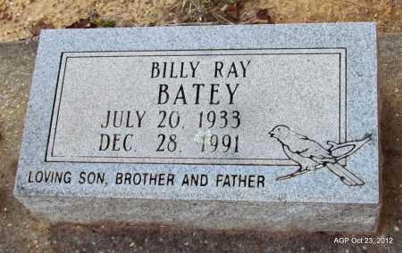 BATEY, BILLY RAY - Randolph County, Arkansas | BILLY RAY BATEY - Arkansas Gravestone Photos