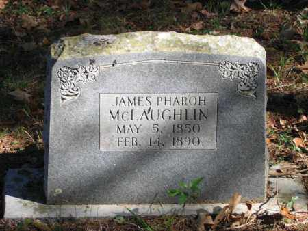 MCLAUGHLIN, JAMES PHAROH - Randolph County, Arkansas | JAMES PHAROH MCLAUGHLIN - Arkansas Gravestone Photos