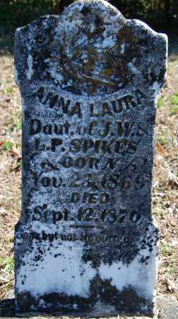 SPIKES, ANNA LAURA - Randolph County, Arkansas | ANNA LAURA SPIKES - Arkansas Gravestone Photos