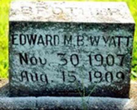 WYATT, EDWARD M B - Randolph County, Arkansas   EDWARD M B WYATT - Arkansas Gravestone Photos
