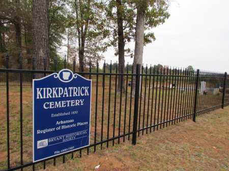 * KIRKPATRICK CEMETERY, SIGN AND DIRECTIONS - Saline County, Arkansas | SIGN AND DIRECTIONS * KIRKPATRICK CEMETERY - Arkansas Gravestone Photos