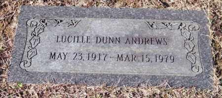 DUNN ANDREWS, LUCILLE - Saline County, Arkansas | LUCILLE DUNN ANDREWS - Arkansas Gravestone Photos