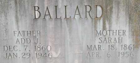 BALLARD, ADD J. (CLOSEUP) - Saline County, Arkansas | ADD J. (CLOSEUP) BALLARD - Arkansas Gravestone Photos