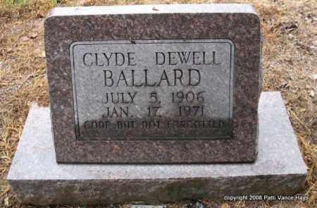 BALLARD, CLYDE DEWELL - Saline County, Arkansas | CLYDE DEWELL BALLARD - Arkansas Gravestone Photos