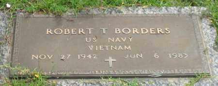 BORDERS (VETERAN VIET), ROBERT T - Saline County, Arkansas | ROBERT T BORDERS (VETERAN VIET) - Arkansas Gravestone Photos