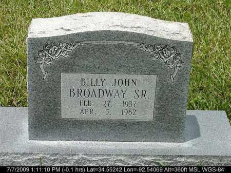 BROADWAY, BILLY JOHN - Saline County, Arkansas   BILLY JOHN BROADWAY - Arkansas Gravestone Photos