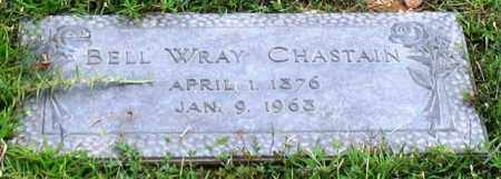 WRAY CHASTAIN, BELL - Saline County, Arkansas | BELL WRAY CHASTAIN - Arkansas Gravestone Photos