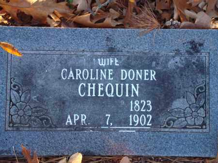 DONER CHEQUIN, CAROLINE - Saline County, Arkansas | CAROLINE DONER CHEQUIN - Arkansas Gravestone Photos