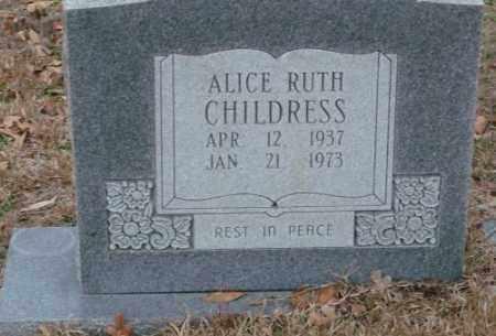 CHILDRESS, ALICE RUTH - Saline County, Arkansas   ALICE RUTH CHILDRESS - Arkansas Gravestone Photos