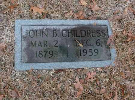 CHILDRESS, JOHN B. - Saline County, Arkansas   JOHN B. CHILDRESS - Arkansas Gravestone Photos