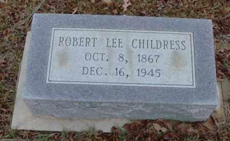 CHILDRESS, ROBERT LEE - Saline County, Arkansas | ROBERT LEE CHILDRESS - Arkansas Gravestone Photos