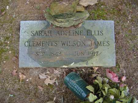 ELLIS CLEMENTS, WILSON, JAMES, SARAH ADELINE - Saline County, Arkansas   SARAH ADELINE ELLIS CLEMENTS, WILSON, JAMES - Arkansas Gravestone Photos