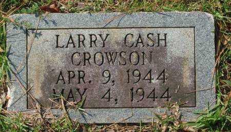 CROWSON, LARRY CASH - Saline County, Arkansas | LARRY CASH CROWSON - Arkansas Gravestone Photos