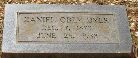 DYER, DANIEL OBEY - Saline County, Arkansas | DANIEL OBEY DYER - Arkansas Gravestone Photos