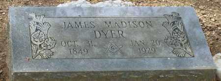 DYER, JAMES MADISON - Saline County, Arkansas | JAMES MADISON DYER - Arkansas Gravestone Photos