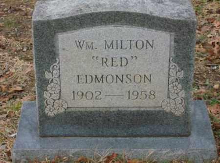 "EDMONSON, WM. MILTON ""RED"" - Saline County, Arkansas   WM. MILTON ""RED"" EDMONSON - Arkansas Gravestone Photos"