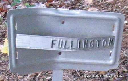 FULLINGTON, UNKNOWN 2 - Saline County, Arkansas | UNKNOWN 2 FULLINGTON - Arkansas Gravestone Photos