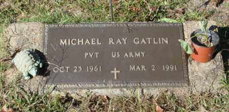 GATLIN (VETERAN), MICHAEL RAY - Saline County, Arkansas | MICHAEL RAY GATLIN (VETERAN) - Arkansas Gravestone Photos