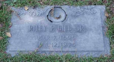 GILL, SR., RILEY P. - Saline County, Arkansas | RILEY P. GILL, SR. - Arkansas Gravestone Photos