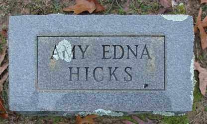 HICKS, AMY EDNA - Saline County, Arkansas   AMY EDNA HICKS - Arkansas Gravestone Photos