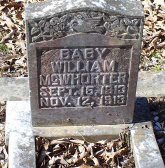 MCWHORTER, BABY WILLIAM - Saline County, Arkansas | BABY WILLIAM MCWHORTER - Arkansas Gravestone Photos