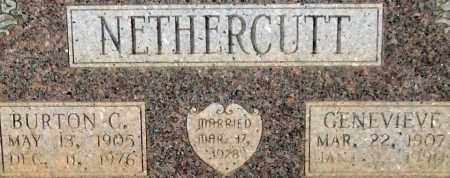 NETHERCUTT, BURTON C. (CLOSEUP) - Saline County, Arkansas | BURTON C. (CLOSEUP) NETHERCUTT - Arkansas Gravestone Photos