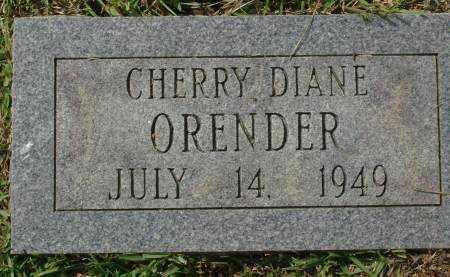 ORENDER, CHERRY DIANE - Saline County, Arkansas | CHERRY DIANE ORENDER - Arkansas Gravestone Photos