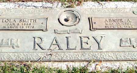 SMITH RALEY, LOLA - Saline County, Arkansas | LOLA SMITH RALEY - Arkansas Gravestone Photos