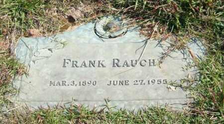 RAUCH, FRANK - Saline County, Arkansas | FRANK RAUCH - Arkansas Gravestone Photos