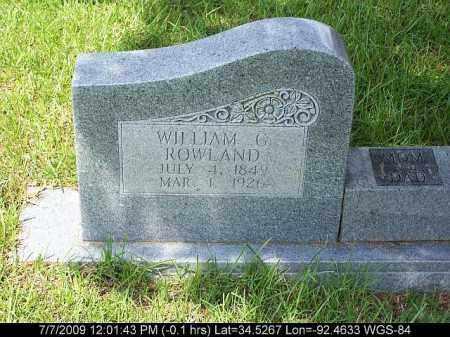 ROWLAND, WILLIAM G. - Saline County, Arkansas   WILLIAM G. ROWLAND - Arkansas Gravestone Photos