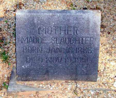SLAUGHTER, MAUDE - Saline County, Arkansas | MAUDE SLAUGHTER - Arkansas Gravestone Photos