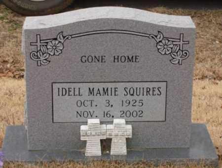 SQUIRES, IDELL MAMIE - Saline County, Arkansas | IDELL MAMIE SQUIRES - Arkansas Gravestone Photos