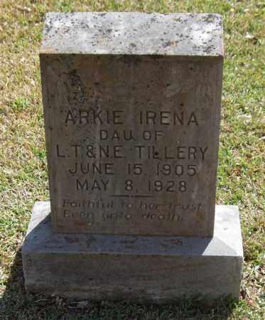 TILLERY, ARKIE IRENA - Saline County, Arkansas | ARKIE IRENA TILLERY - Arkansas Gravestone Photos