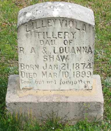 SHAW TILLERY, LILLEY VIOLA - Saline County, Arkansas | LILLEY VIOLA SHAW TILLERY - Arkansas Gravestone Photos