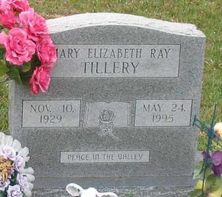RAY TILLERY, MARY ELIZABETH (CLOSEUP) - Saline County, Arkansas   MARY ELIZABETH (CLOSEUP) RAY TILLERY - Arkansas Gravestone Photos