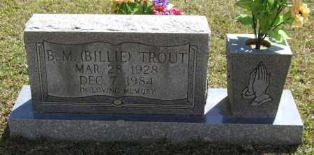 "TROUT, B M ""BILLIE"" - Saline County, Arkansas | B M ""BILLIE"" TROUT - Arkansas Gravestone Photos"