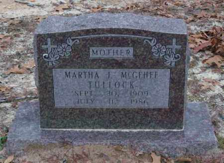 MCGEHEE TULLOCK, MARTHA J. - Saline County, Arkansas | MARTHA J. MCGEHEE TULLOCK - Arkansas Gravestone Photos