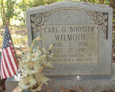 "WILMOTH, CARL O. ""BOOSTER"" - Saline County, Arkansas | CARL O. ""BOOSTER"" WILMOTH - Arkansas Gravestone Photos"