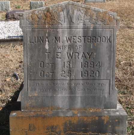 WESTBROOK WRAY, LUNA M. - Saline County, Arkansas | LUNA M. WESTBROOK WRAY - Arkansas Gravestone Photos