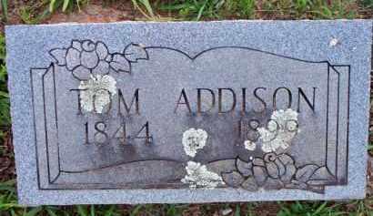ADDISON, TOM - Scott County, Arkansas | TOM ADDISON - Arkansas Gravestone Photos
