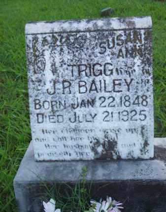 TRIGG BAILEY, SUSAN ANN - Scott County, Arkansas | SUSAN ANN TRIGG BAILEY - Arkansas Gravestone Photos