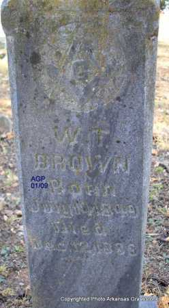 BROWN, WILLIAM T ( SECOND STONE) - Scott County, Arkansas | WILLIAM T ( SECOND STONE) BROWN - Arkansas Gravestone Photos