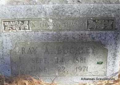 """BUCKLEY, RAY A  """"POPS"""" - Scott County, Arkansas   RAY A  """"POPS"""" BUCKLEY - Arkansas Gravestone Photos"""